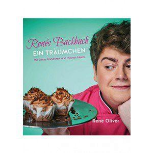 René Olivér  -  Renés Backbuch - Ein Träumchen