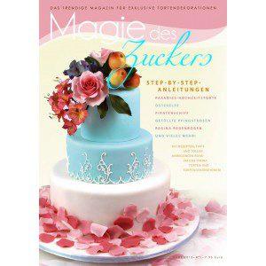 Magie des Zuckers - März 2015